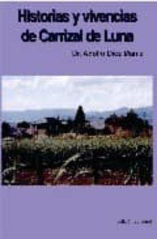 HISTORIAS Y VIVENCIAS DE CARRIZAL DE LUNA - ADOLFO DÍEZ MUÑIZ | Adahalicante.org