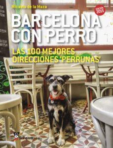 Curiouscongress.es Barcelona Con Perro: Las 100 Mejores Direcciones Perrunas, Edicion 2015 Image