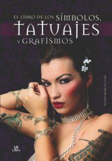 Descargar EL LIBRO DE LOS SIMBOLOS, TATUAJES Y GRAFISMOS gratis pdf - leer online