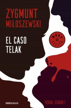 Descargar gratis archivos MOBI PDF DJVU ebooks EL CASO TELAK (UN CASO DEL FISCAL SZACKI 1) 9788466347723