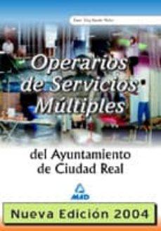 Permacultivo.es Operarios De Servicios Multiples Del Ayuntamiento De Ciudad Real: Temario, Test Y Supuestos Practicos Image