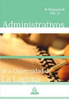 Costosdelaimpunidad.mx Administrativos De La Universidad De La Laguna: Temario (Vol. Ii) Image