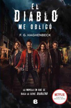 Descarga de audiolibros para ipod shuffle 4ta generación EL DIABLO ME OBLIGO in Spanish ePub CHM de F.G. HAGHENBECK