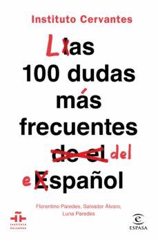 Carreracentenariometro.es Las 100 Dudas Mas Frecuentes Del Español (Instituto Cervantes) Image