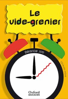 Enlace de descarga de libro gratis LE VIDE-GRENIER (NIVEAU 2) de BEATRIZ JOB (Spanish Edition)