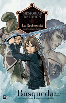 memorias de idhun: la resistencia. busqueda [2ª parte]. (comic)-laura gallego-9788467536423