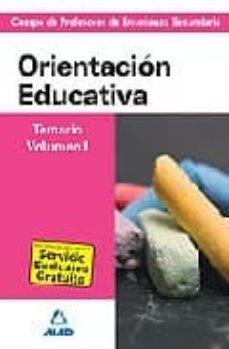 Carreracentenariometro.es Cuerpo De Profesores De Enseñanza Secundaria. Orientacion Educati Educativa. Temario. Volumen I Image