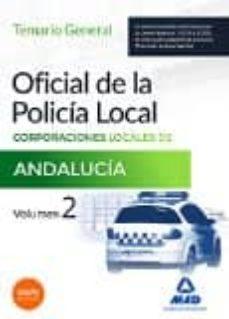Elmonolitodigital.es Oficial De La Policia Local De Andalucia. Temario General. Volumen 2 Image