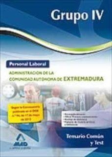 Upgrade6a.es Personal Laboral (Grupo Iv) De La Administracion De La Comunidad Autonoma De Extremadura. Temario Comun Y Test Image