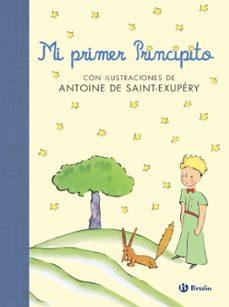 mi primer principito-antoine de saint-exupery-9788469607923