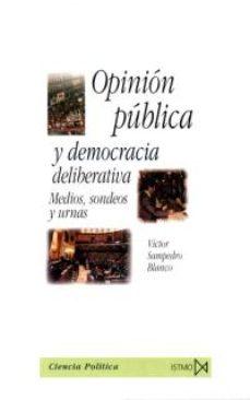 Inmaswan.es Opinion Publica Y Democracia Deliberativa: Medios, Sondeos Y Urna S Image