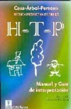 h-t-p (casa-arbol-persona) tecnica proyectiva de dibujo manual y guia de interpretacion-john n. buck-9788471749123