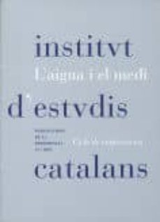 Vinisenzatrucco.it L Aigua I El Medi: Cicle De Conferencies, Celebrado En Barcelona, 19 De D Abril Al 31 De Maig De 2001 Image