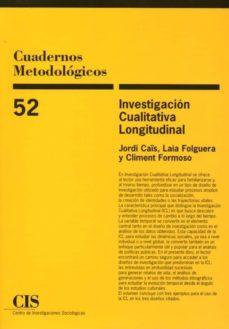 cuadernos metodologicos 52: investigacion cualitativa longitudinal-9788474766523