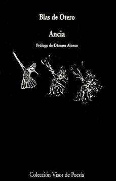 Descargar libros electrónicos nederlands ANCIA in Spanish 9788475220123 de BLAS DE OTERO RTF CHM ePub