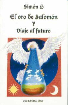 el oro de salomon y viaje al futuro-9788476271223
