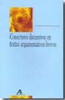 Descargar CONECTORES DISCURSIVOS EN TEXTOS ARGUMENTATIVOS BREVES gratis pdf - leer online