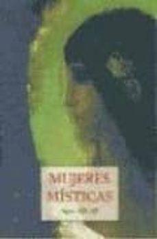 mujeres misticas: siglos xix-xx-9788476519523