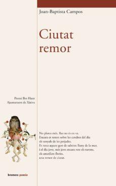 Ciutat Remor Premi Ibn Hazn Ajuntament De Xativa Joan Baptista Campos Comprar Libro 9788476607923