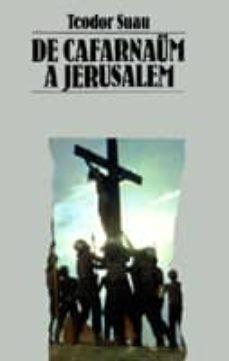 Vinisenzatrucco.it De Cafarnaüm A Jerusalem (3ª Ed) Image