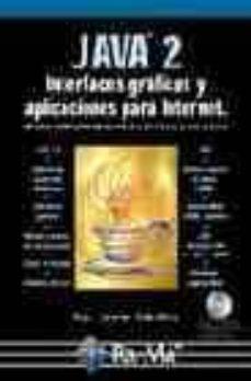 Colorroad.es Java 2. Interfaces Graficas Y Aplicaciones Para Internet (+ Cd) Image