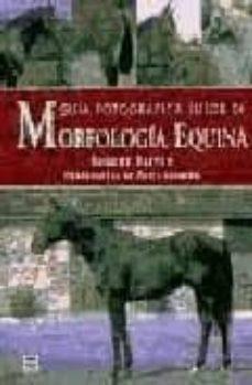 Biblioteca de libros electrónicos GUIA FOTOGRAFICA: TUTOR DE MORFOLOGIA EQUINA de ROBERT OLIVER 9788479024123 in Spanish