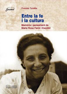 Inmaswan.es Entre La Fe I La Cultura: Memoria I Pensament De Maria Rosa Farre I Escofet Image