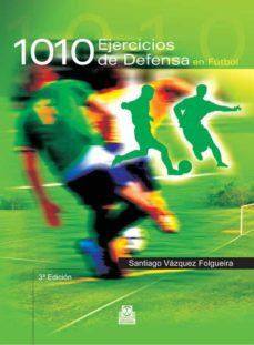 1010 ejercicios de defensa futbol-santiago vazquez folgueira-9788480192323