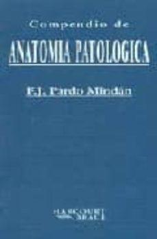 Enmarchaporlobasico.es Compendio De Anatomia Patologica Image
