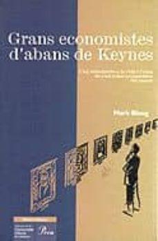 Emprende2020.es Grans Economistes D Abans De Keynes Una Introduccio A La Vida De Cent Grans Economistes Del Pass Image