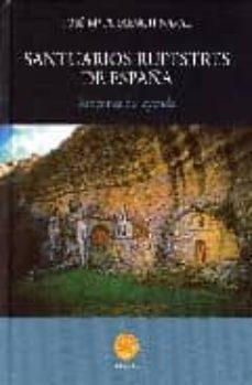 santuarios rupestres de españa-jose mª fuixench naval-9788483212523