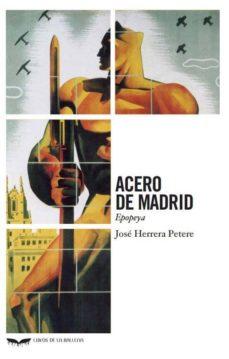 Permacultivo.es Acero De Madrid. Epopeya Image