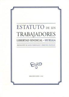 Descargar ESTATUTO DE LOS TRABAJADORES / LIBERTAD SINDICAL / HUELGA gratis pdf - leer online