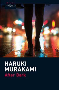 Libros gratis en google para descargar AFTER DARK 9788483835623 de HARUKI MURAKAMI (Spanish Edition)