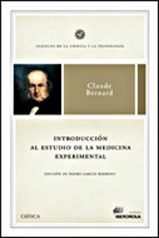 Libros electrónicos gratis para descargar a ipad INTRODUCCION AL ESTUDIO DE LA MEDICINA EXPERIMENTAL de CLAUDE BERNARD 9788484326823 iBook MOBI ePub