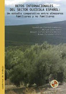 retos internacionales del sector oleícola español: un estudio comparativo entre almazaras familiares y no familiares (ebook)-9788484399223