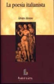 la poesia italianista-alvaro alonso-9788484830023