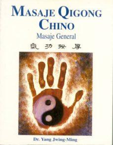 masaje qigong chino: masaje general-yang jwing-ming-9788487476723