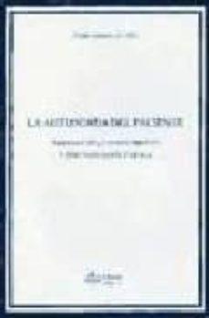 Libros de audio en inglés gratis para descargar. LA AUTONOMIA DEL PACIENTE: INFORMACION, CONSENTIMIENTO Y DOCUMENT ACION CLINICA 9788488910523 de PEDRO RODRIGUEZ LOPEZ RTF DJVU FB2 en español
