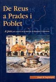 De Reus A Prades I Poblet Josep M Sugranyes Comprar Libro 9788489890923