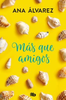 Libros descargables completos MAS QUE AMIGOS (SERIE AMIGOS 2) (Spanish Edition) 9788490706923 de ANA ALVAREZ