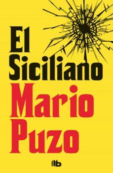 Audiolibros gratis para descargar a iphone EL SICILIANO (Literatura española) de MARIO PUZO DJVU ePub PDF