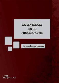 la sentencia en el proceso civil (ebook)-salvador iglesias machado-9788490856123