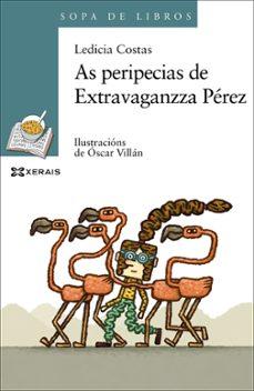 as peripecias de extravaganzza pérez-ledicia costas-9788491213123