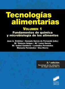 Descargar TECNOLOGIAS ALIMENTARIAS  : FUNDAMENTOS DE QUIMICA Y MICROBIOLOGIA DE LOS ALIMENTOS gratis pdf - leer online