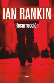 resurrección (ebook)-ian rankin-9788491872023