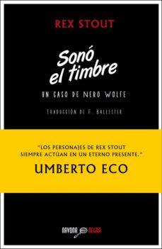 Descargas gratuitas de libros de Kindle Amazon SONO EL TIMBRE: UN CASO DE NERO WOLFE 9788492840823 (Spanish Edition) FB2