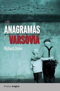 Ebook epub descargar foro LOS ANAGRAMAS DE VARSOVIA de RICHARD ZIMLER