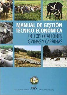 manual de gestion tecnico economica de explotaciones ovinas y caprinas-9788492928323