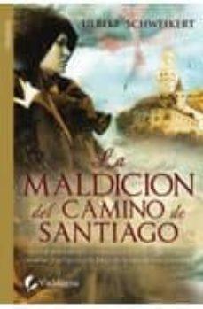 Srazceskychbohemu.cz La Maldicion Del Camino De Santiago Image